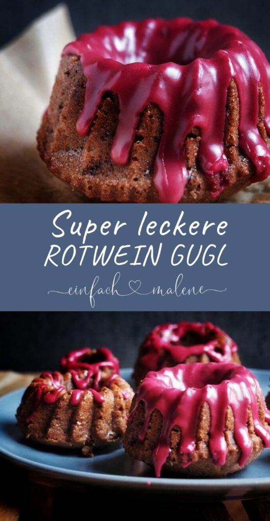 Rezept für Mini Guglhupf mit Rotwein, kleine + feine saftige Rotweinkuchen mit Schokolade, Mandeln und Zimt. Das Gugelhupf Rezept ist einfach zu backen.