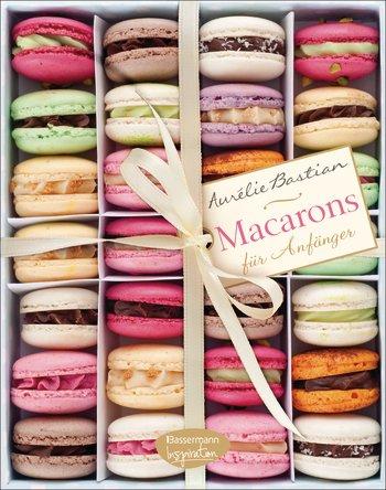 Macarons backen nach Amélie Bastians