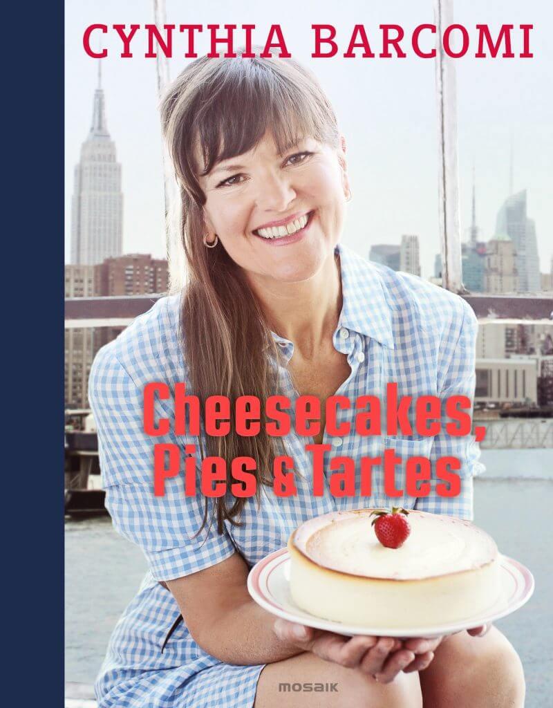 Cheesecakes Pies Tartes von Cynthia Barcomi