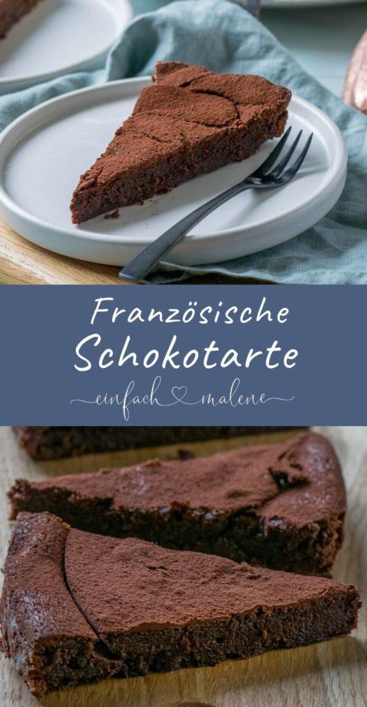Diese Schokotarte ist einfach unglaublich cremig und schmeckt absolut fantastisch. Die französische Schokoladentarte ist super einfach zu backen. #schokokuchen #tarte #schokotarte #kuchenrezept
