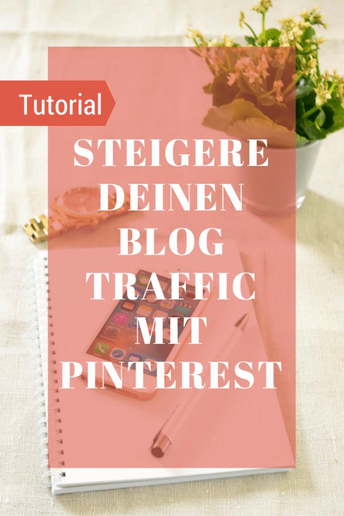 Steigere deine Blogtraffic mit Pinterest und Tailwind