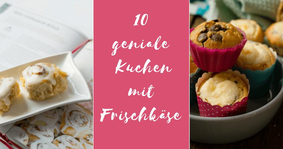 10 Geniale Kase Kuchen Mit Frischkase Tell About It
