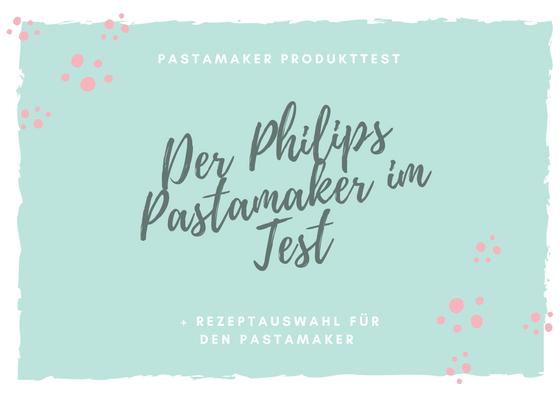 Philips Pasta Maker im Produkttest