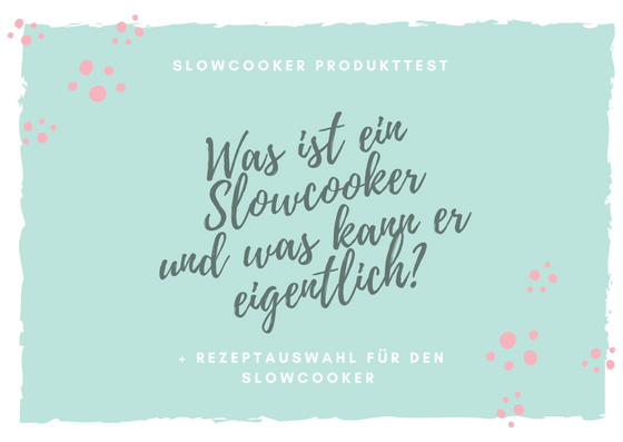 Slowcooker im Test