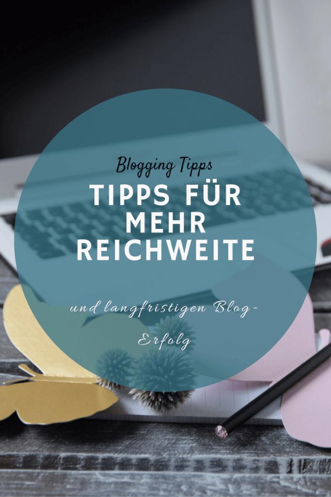 Tipps für mehr Reichweite auf deinem Blog