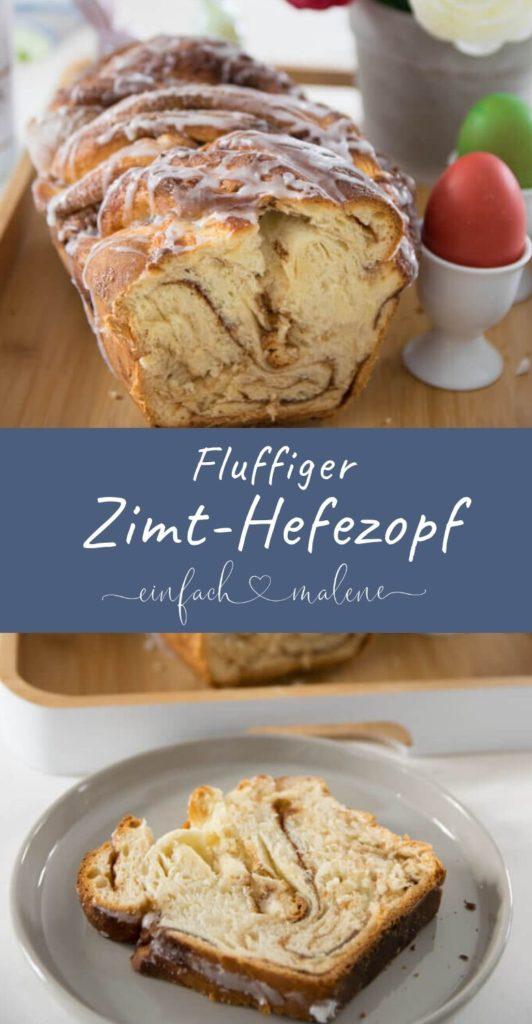 Mega lecker und super easy zu backen - Zimtschnecken Brot oder einfach Zimt Hefezopf. Das Rezept ist kinderleicht und einfach total genial! #hefe #ostern #zimt #backen #frühstück