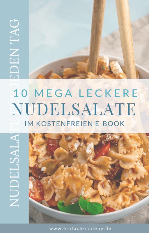 Tolles E-Book mit 10 mega leckeren Nudelsalaten - perfekt für das ganze Jahr! Und dieses Buch ist für dich kostenlos!