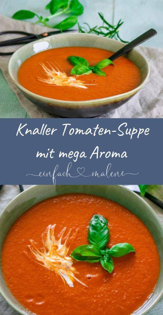 Super einfach & aromatisch - Tomatensuppe mit gerösteten Ofentomaten - Bist du auch ein riesen Tomatenfan? Dann solltest du dieses super einfache Rezept für die beste Tomatensuppe alter Zeiten unbedingt ausprobieren! Super lecker!