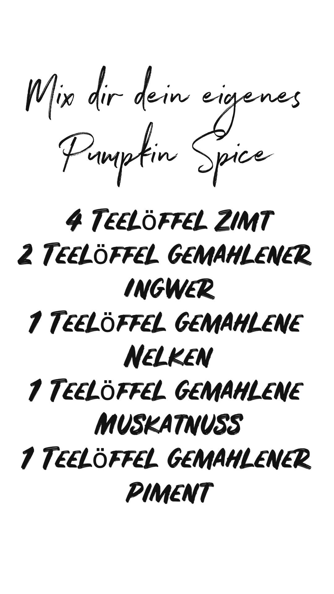 Mix dein eigenes Pumpkin Spice