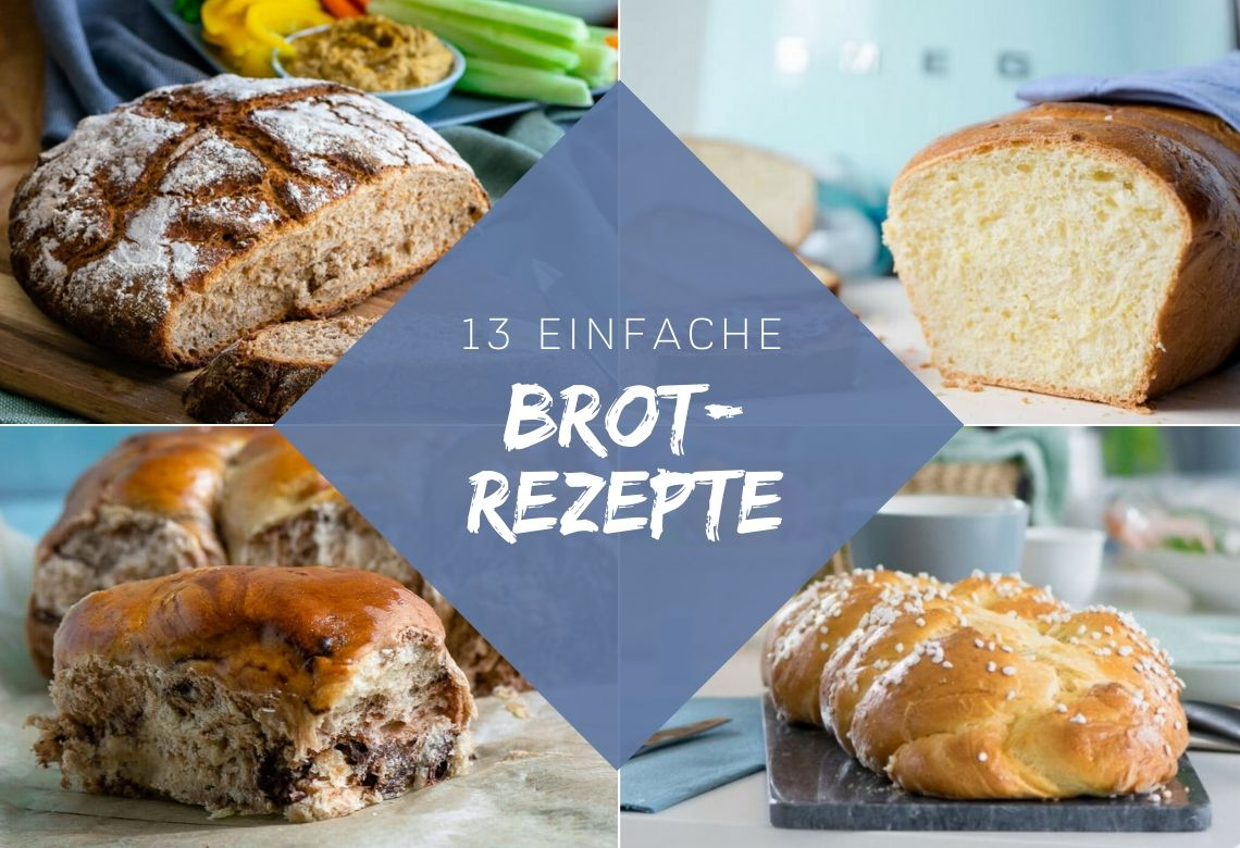 13 einfache Brot Rezepte