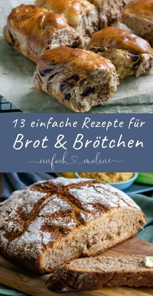 13 einfache Brot & Brötchen Rezepte - Wenn du Brot backen möchtest, dann findest du hier ganz bestimmt ein passendes Rezept - alle 13 Rezepte für Brot und Brötchen sind super einfach & lecker: Bauernbrot, Schoko Brötchen, Baguette, Ciabatta, Hefezopf, Quarkbrötchen, Toastbrot #brote #brötchen #selberbacken #gastgeschenk