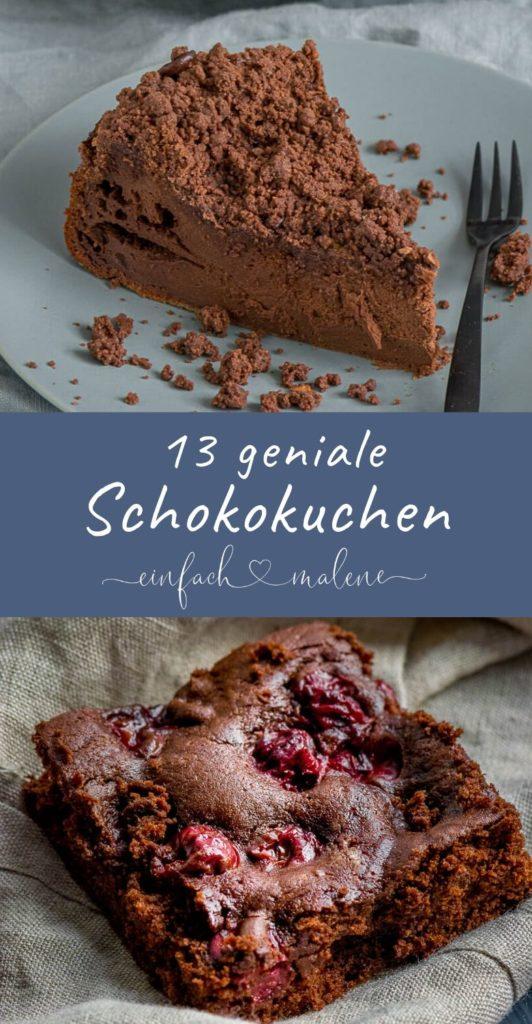 13 leckere Schokokuchen - Alle lieben Schokoladenkuchen. Und hier findest du 13 geniale Rezepte für Kuchen mit Schokolade auf einen Blick. Lecker, unkompliziert und günstig! #schokolade #schokoladenkuchen #kuchenrezepte