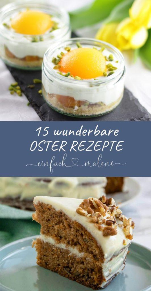 Hier findest du 15 tolle Ideen deiner liebsten Foodblogger für deine Ostertafel - zum Frühstück, Oster Brunch oder für die Kaffeetafel. #ostern #osterrezepte #foodblogger