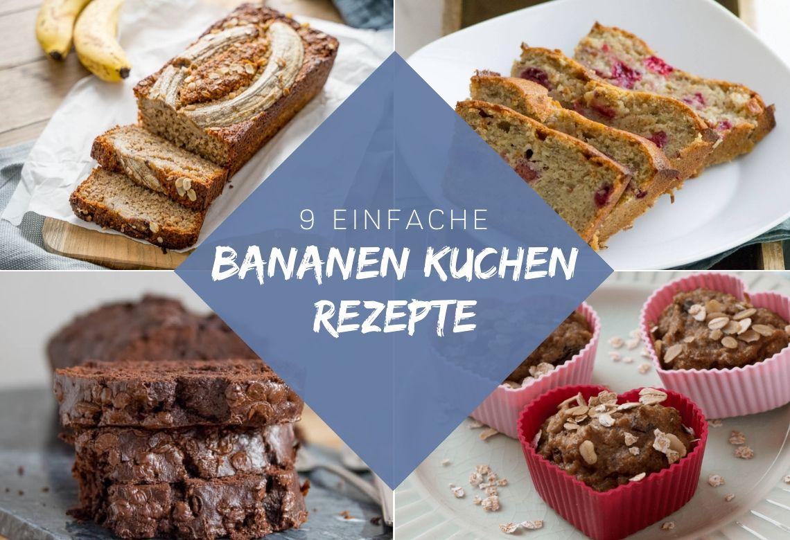9 Bananen Kuchen Rezepte für die ganze Familie