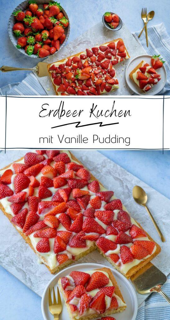 Der Erdbeerkuchen mit Pudding schmeckt himmlisch! Fluffiger Rührkuchen, cremiger Vanillepudding und frische Erdbeeren sind eine Traum-Kombination. So Lecker! #erdbeeren #saisonales #mai-rezepte #backen #blechkuchen