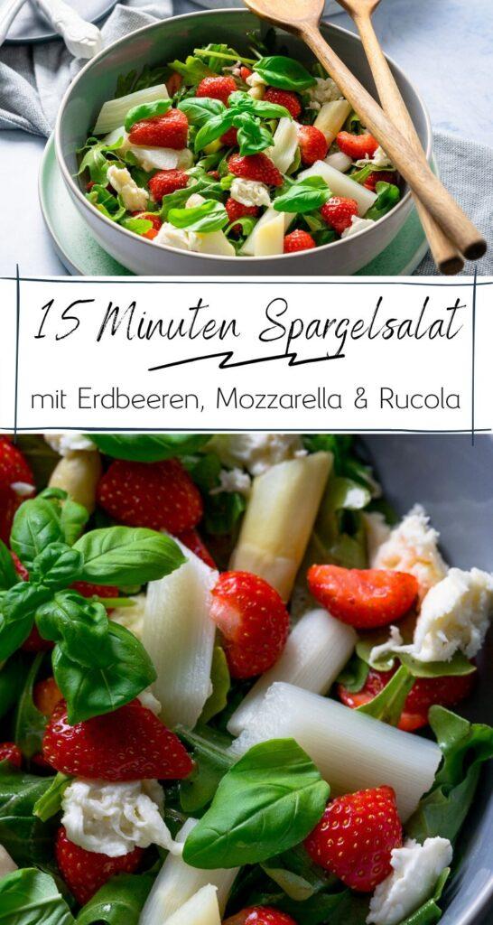 Spargel und Erdbeeren - was für eine traumhafte Kombination. Der Spargelsalat ist ein echter Genuss und fertig in nur 15 Minuten! #spargel #schnellerezepte #erdbeeren