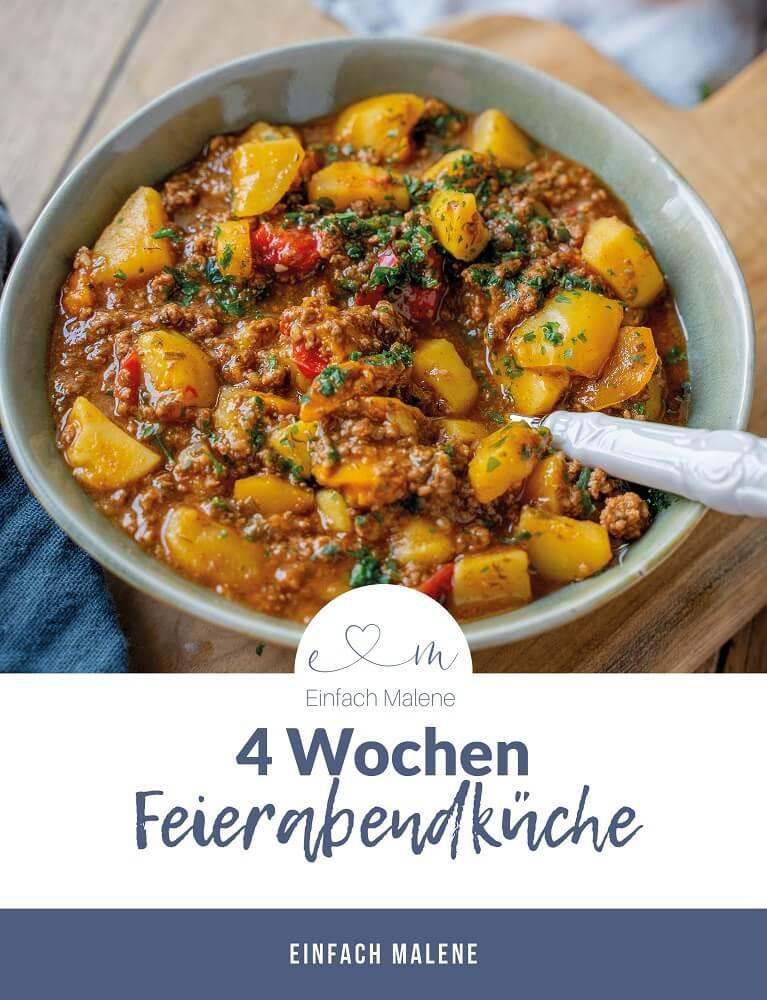 Mein neues Buch für die besten und einfachen Feierabendrezepte - 25 tolle Rezepte, die deinen Kochalltag verändern werden