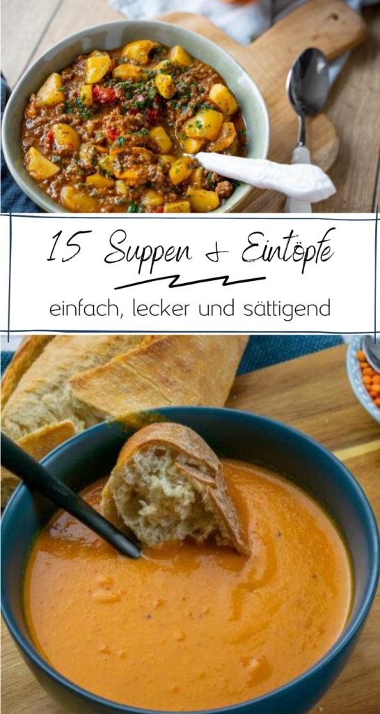Gibt es etwas besseres als Soulfood im Herbst? Köstliche Suppen und Eintöpfen wie Kartoffelsuppe, Steckrübeneintopf oder Rote Linsensuppe - einfach & lecker # Suppen #eintopf #herbst #einfacherezepte