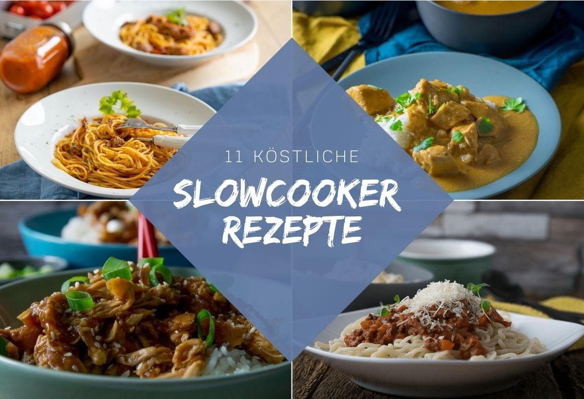 11 köstliche Slowcooker Rezepte