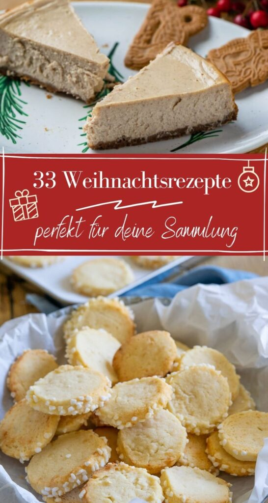 Rezepte für Weihnachten - finde dein neuen Lieblingsrezepte in dieser Sammlung. Über 30 tolle Rezepte für Weihnachten - Kuchen und Kekse zum Backen in der Adventszeit: Lenbkuchen, Marzipankekse, Gewürzkuchen...Gebäck für jeden Geschmack #weihnachten #backen #kekse