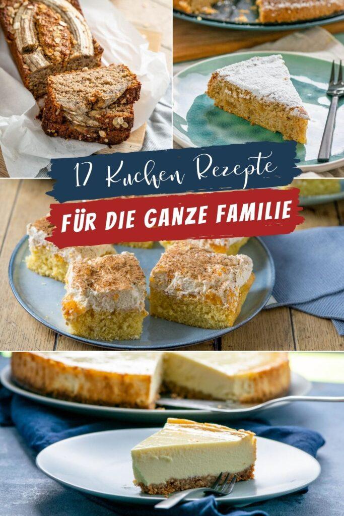 17 tolle Kuchenrezepte für die ganze Familie - leckerer Cheesecake, Marmorkuchen und Biskuit sind nur ein Teil der köstlichen Sammlung.