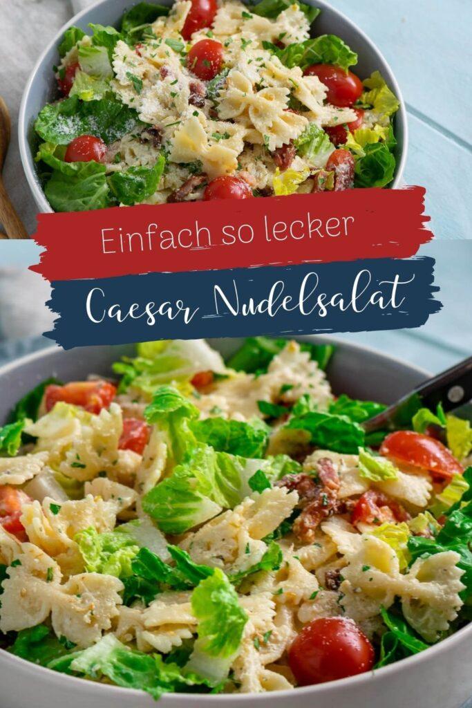 Caesar Nudelsalat mit knusprigen Baconwürfeln - super lecker und Ruck Zuck zubereitet. Das Nudelsalat Rezept ist kinderleicht und macht satt.
