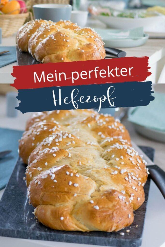 Mein bester Hefezopf wie vom Bäcker, einfaches Rezept um den Hefezopf zum Osterfrühstück selber zu backen - mega lecker #ostern #hefe #brot #selberbacken