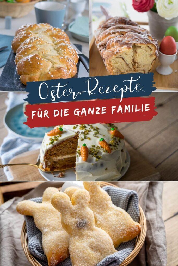 Tolle Ideen für die Osterfeiertage zum Backen - Kuchen, Brote und Snacks für die ganze Familie zu Ostern. Hefezopf, Carrotcake und mehr.