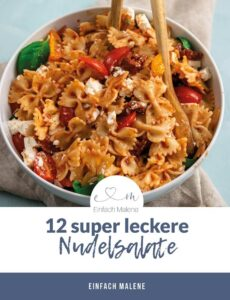 12 Nudelsalate - kostenfreies E-Book von Einfach Malene