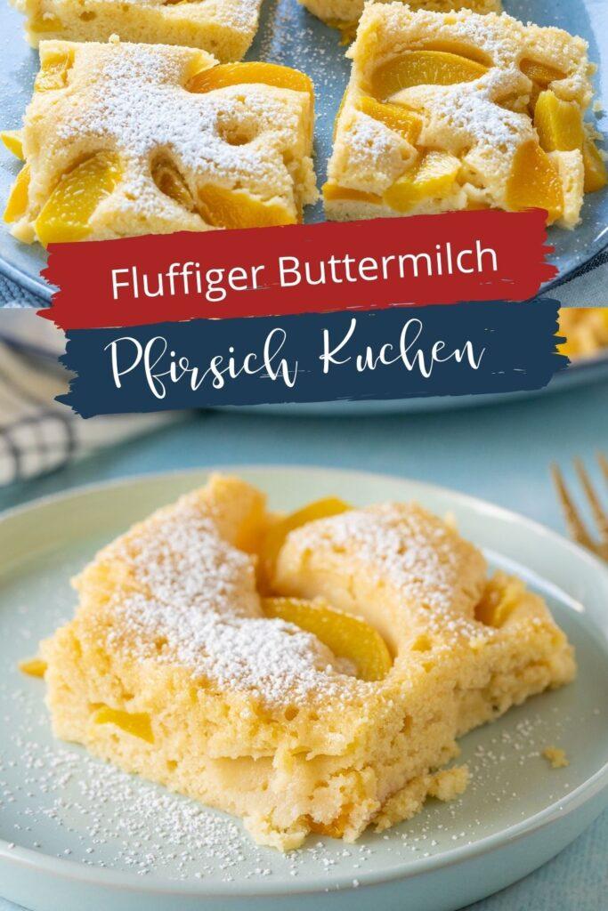Saftiger Buttermilchkuchen mit Pfirsichen vom Blech