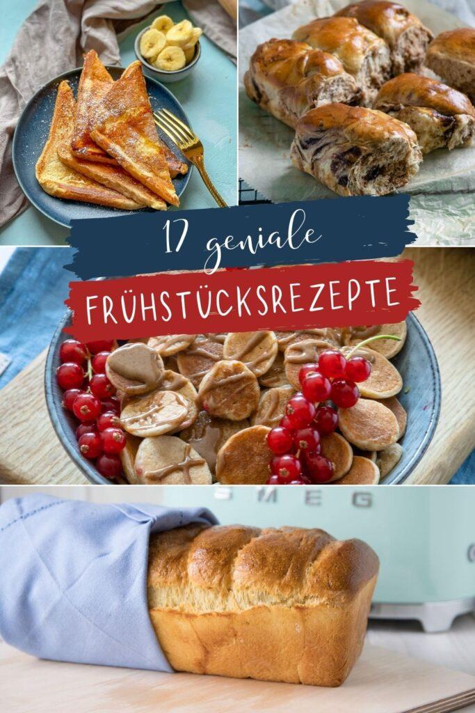 Pancakes, Brötchen, Brot und auch Frenchtoast gehören zu meinen liebsten Frühstücksrezepten des Jahres. Tolle und einfache Rezepte für jeden Tag!