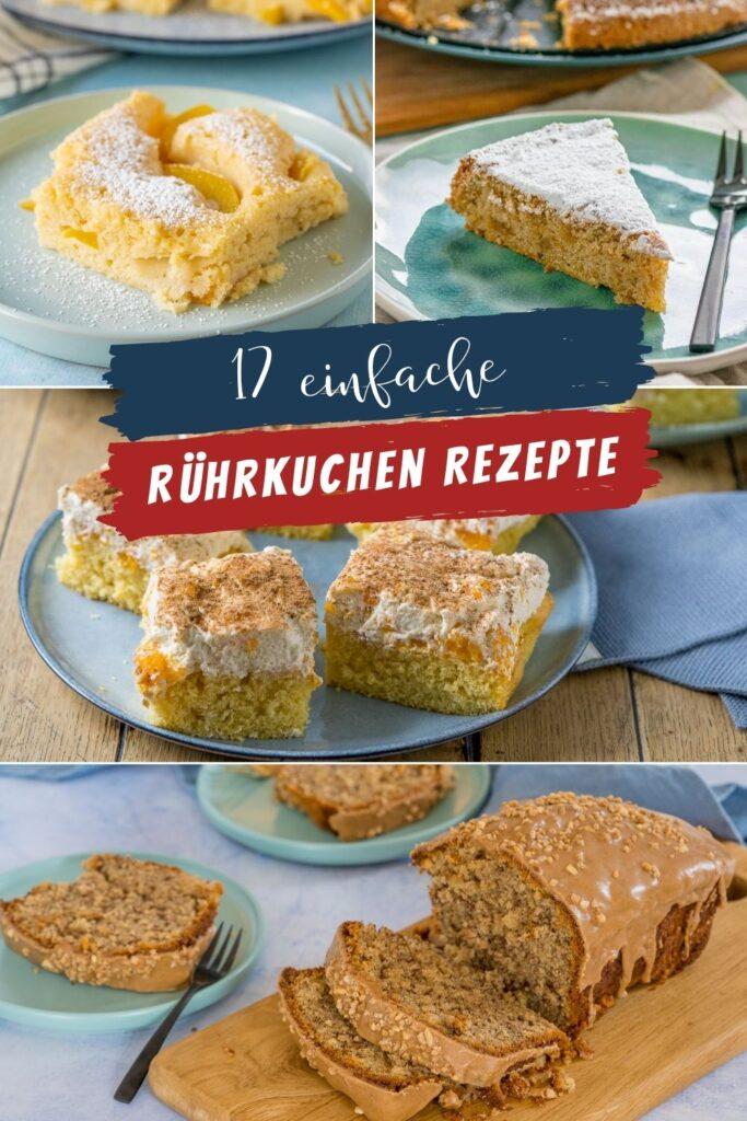 Meine liebsten Rührkuchen Rezepte - 17 echte Knaller Rezepte zum Backen für jeden Anlass
