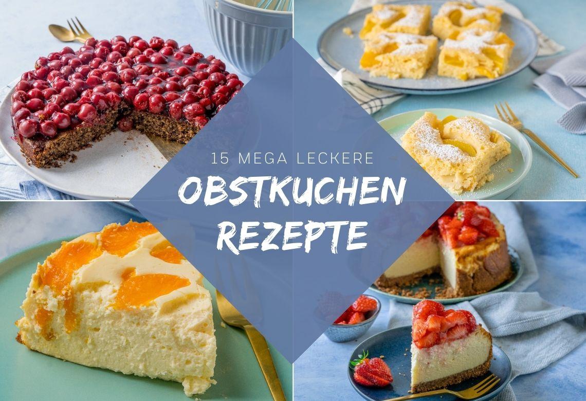 Super leckere Obstkuchen: Kirschkuchen, Pfirsichkuchen, Erdbeerkuchen, Kuchen mit Mandarinen