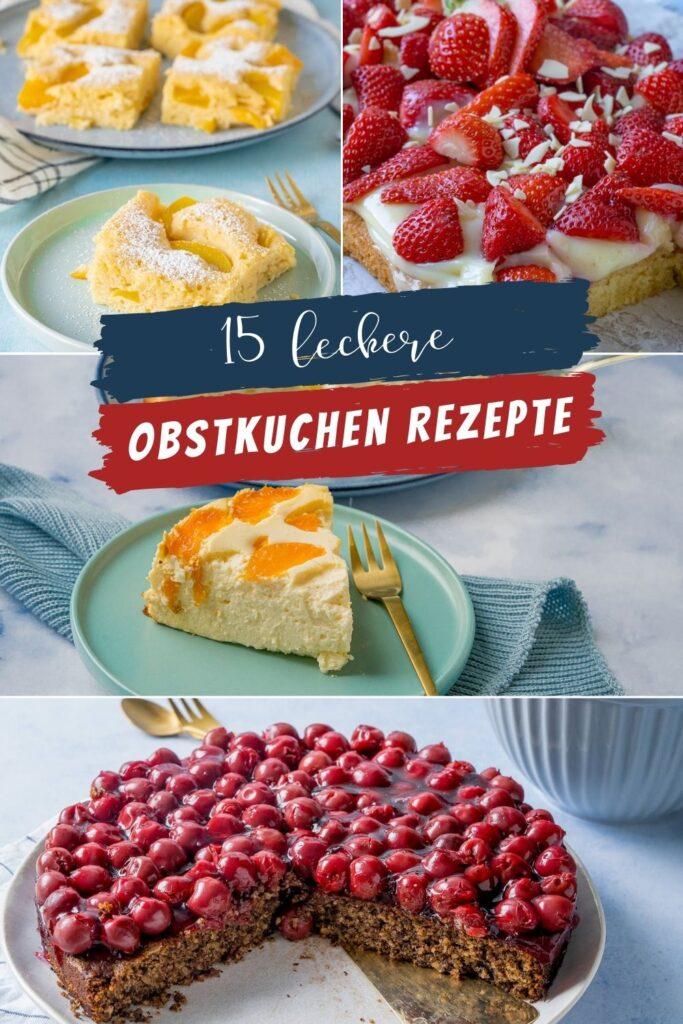 So viele leckere Kuchenrezepte: Kirschkuchen, Pfirsichkuchen, Erdbeerkuchen, Kuchen mit Mandarinen