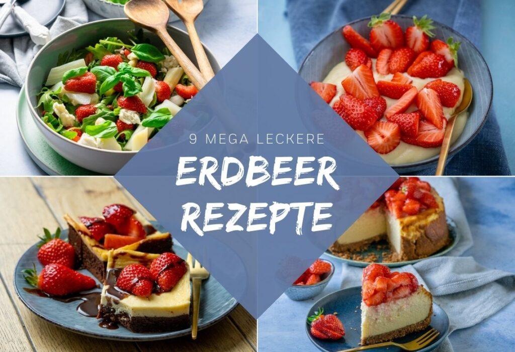 Leckere Erdbeer Rezepte für jeden Anlass - perfekt für die Erdbeersaison in Deutschland