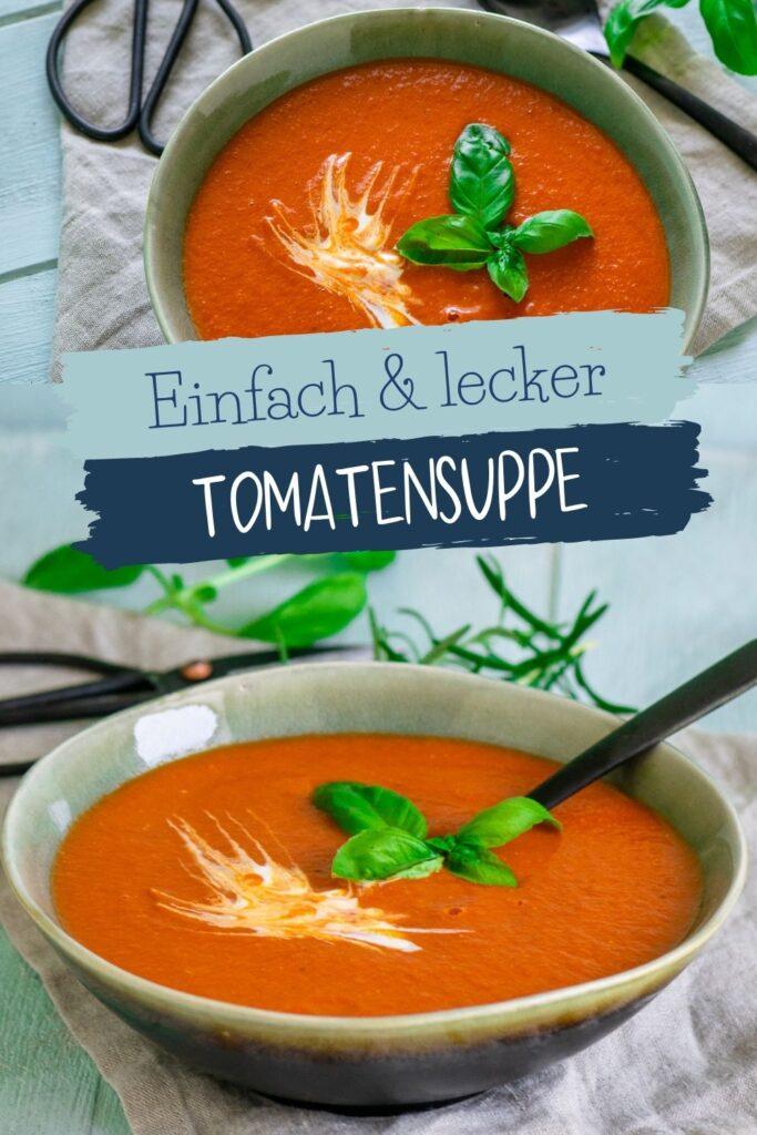 Super einfach & aromatisch - Die beste einfache Tomatensuppe mit gerösteten Ofentomaten aller Zeiten. Super lecker und so einfach selber zu kochen.